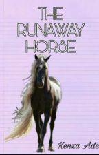 The Runaway Horse by kenzarainbows