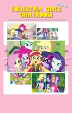 Equestria Girls Chatroom | Book 1 by Twigs__