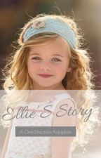 Ellie's story ... A One Direction Adoption Story  by boobearhazza28larry