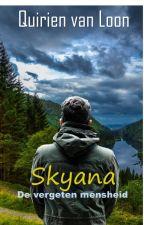 De vergeten mensheid: Skyana by QuirienvanLoon
