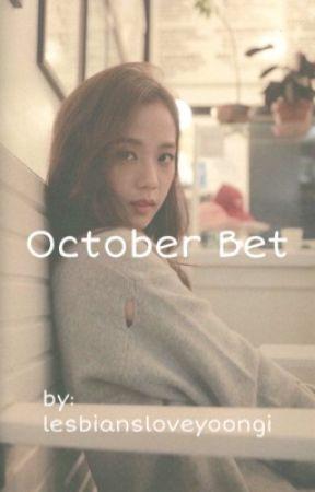 October Bet | A JenSoo Fanfic | by georgieb33