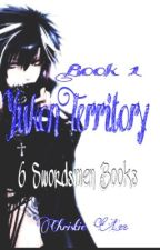 Yukon Territory - Book 1 (6 Swordsmen Books) by JokerxQuinn