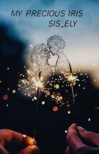 My Precious Iris by sis_elyna