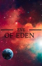 Eve of Eden by Sohlll