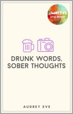 ✔ DRUNK words, SOBER thoughts ✖ hemmings au by AudreyEve