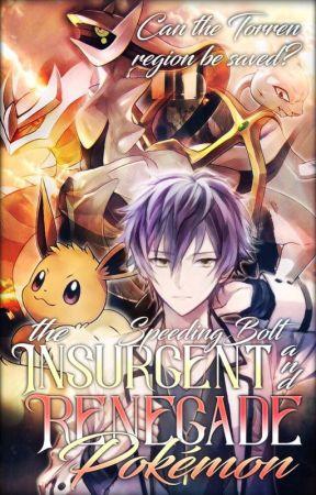 The Insurgent and Renegade Pokemon by SpeedingBolt