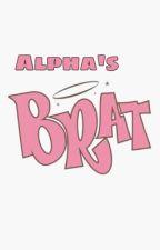 Alpha's Brat by heyitsmebre