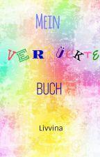 Mein verrücktes Buch by Livvina