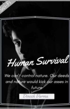 human survival by varmaRuddarraju