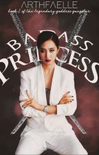 The Badass Princess by smnthsbllftm
