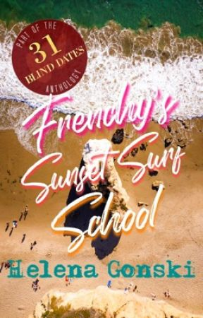 Frenchy's Sunset Surf School | Blind date 18 of 31 by Jazzy1983