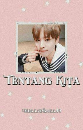 TENTANG KITA × ♡SeungChan♡ by MeganeBaka99
