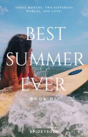 Best Summer Ever [✓] by spideysolo