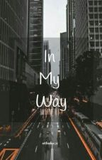 In My Way (Nct Dream bxb) by athalee96