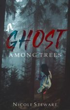 A Ghost Among Trees by GoldenPen_