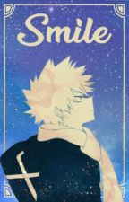 Smile | Katsuki Bakugo x Reader | Soulmate AU by _Amber_ASH_
