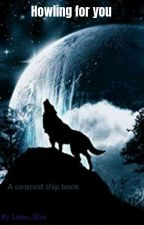 Howling for You (Multi sanscest) by Luma_Blue