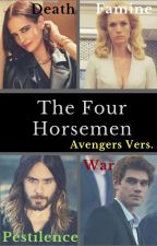 The Four Horsemen (Avengers Version) by Lone-wolf-fanfics