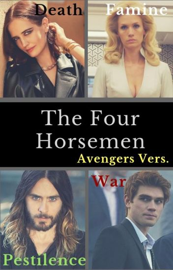 The Four Horsemen (Avengers Version)