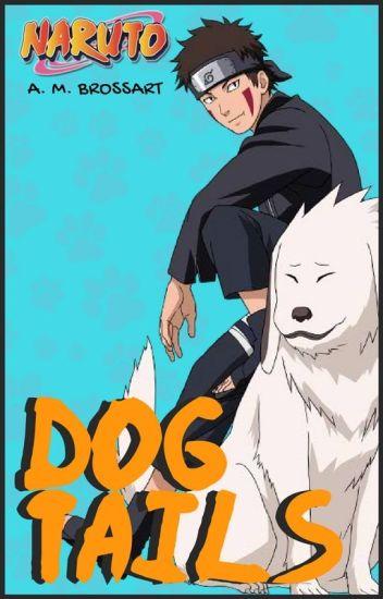 DOG TAILS | KIBA INUZUKA