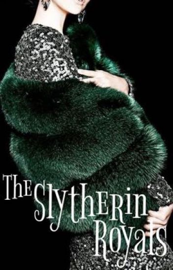 The Slytherin Royals