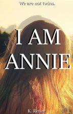 I Am Annie by Kymmai0305