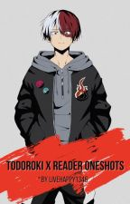 My Hero Academia - Todoroki x Reader Oneshots by livehappy1346