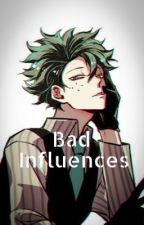 Bad influences || a DabiDeku story by peachy_jgj