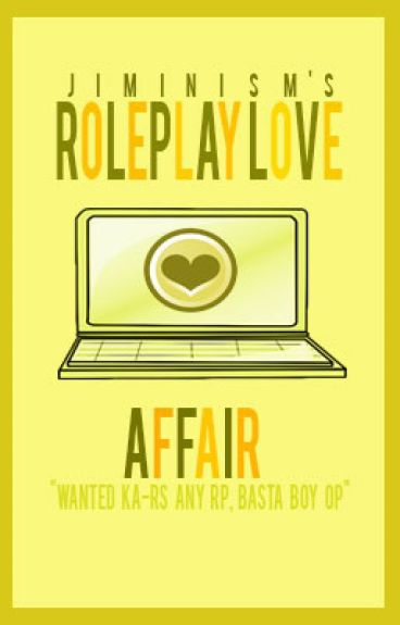 Roleplay Love Affair [ON-HOLD]