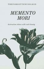 Memento Mori by TheForgottenCoolKid