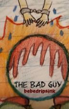 The Bad Guy - Yandere Mysterio x Reader by bebedripsink