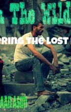 Lost In The Wilderness-The Lost Peace by JibraanAsim