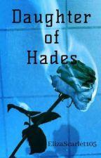 Daughter of Hades (Harry Hook X Reader) by ElizaScarlet105