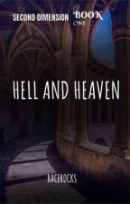 Second Dimension Book 1: Hell and Heaven by Racerocks