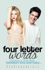 Four Letter Words by RedRibbonGirl3
