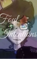 Foul Intentions [Prinxiety]  by Marleyexe