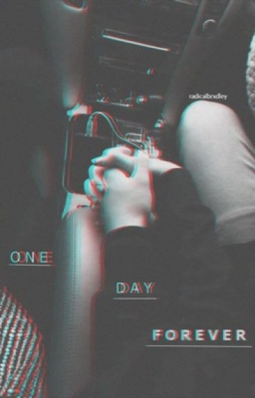 One Day Forever - A Bradley Simpson Fanfiction