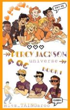 Percy Jackson: A OC Universe [Book 1] by miss_TAINGaroo