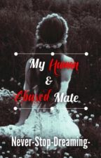 My Human and Abused Mate by Never-Stop-Dreaming-