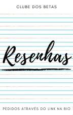 Resenhas - Projeto Resenhando Amadores by ClubeDosBetas