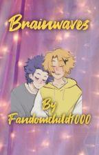Brainwaves - A ShinDenki Oneshot Book by FandomChild1000
