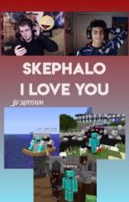 I love you ♡ Skephalo by skeppysmom