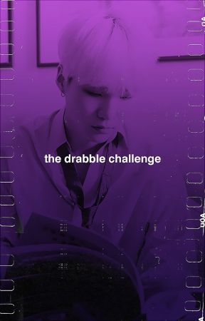 The Drabble Challenge by sockandtwisted