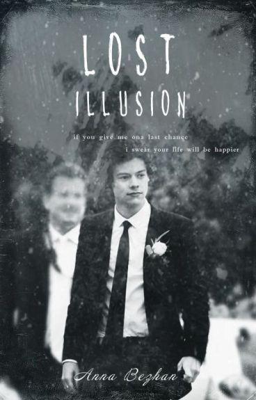 lost illusion ( harry styles)