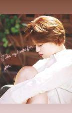 Take my heart for you (2yeon ff) by BlueBirdByeol