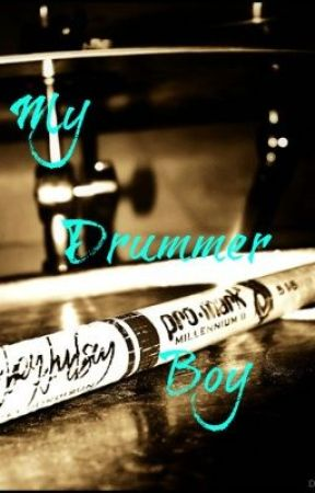My Drummer Boy by ThatDancerGirl