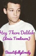 Hey There Delilah (Louis Tomlinson) by BeautifullyLonely
