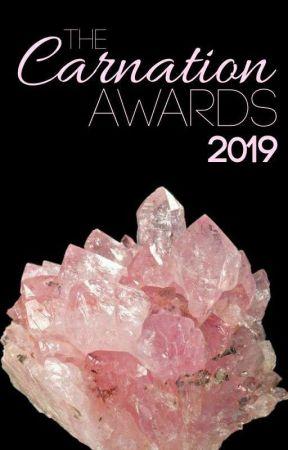 The Carnation Awards 2019  by thatgalmagic_