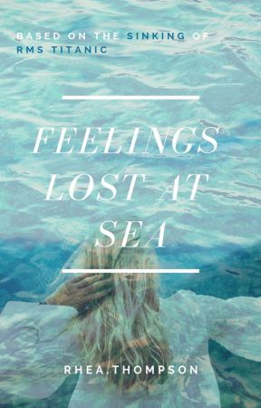 Feelings Lost At Sea by ImperfectPsychotic04