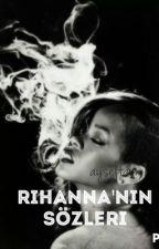 Rihanna'nın Sözleri by AyselTakn9